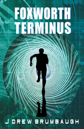 Foxworth Terminus ebook by James Brumbaugh