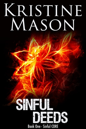 Sinful Deeds ebook by Kristine Mason