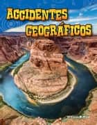 Accidentes Geográficos ebook by William B. Rice
