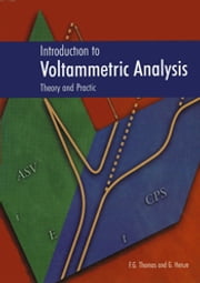 Introduction to Voltammetric Analysis - Theory and Practice ebook by Francis G Thomas,Gunter Henze