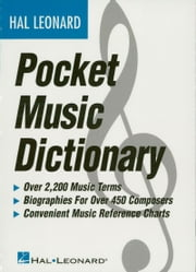 The Hal Leonard Pocket Music Dictionary (Music Instruction) ebook by Hal Leonard Corp.