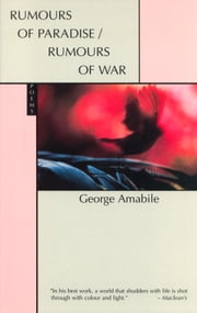 Rumours of Paradise/Rumours of War ebook by George Amabile