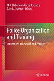 Police Organization and Training - Innovations in Research and Practice ebook by