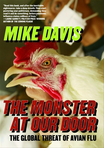 The Monster at Our Door - The Global Threat of Avian Flu eBook by Mike Davis