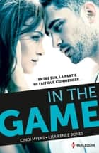 In the game ebook by Cindi Myers, Lisa Renee Jones