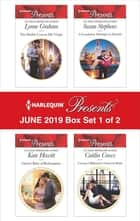 Harlequin Presents - June 2019 - Box Set 1 of 2 - The Sheikh Crowns His Virgin\Greek's Nine-Month Redemption\A Scandalous Midnight in Madrid\Untamed Billionaire's Innocent Bride ekitaplar by Lynne Graham, Kate Hewitt, Susan Stephens,...