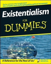 Existentialism For Dummies ebook by Christopher Panza, Gregory Gale