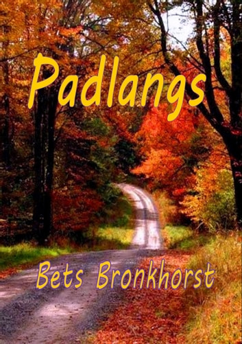 Padlangs ebook by Bets Bronkhorst