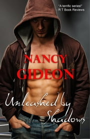 Unleashed by Shadows ebook by Nancy Gideon