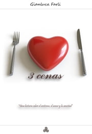 3 Cenas ebook by Gianluca Farli