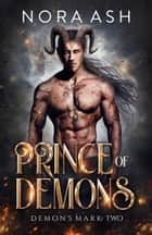 Prince of Demons ebook by Nora Ash
