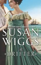 The Drifter ebook by Susan Wiggs