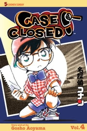 Case Closed, Vol. 4 ebook by Gosho Aoyama