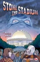 Stone End Stadium (Full Flight Adventure) ebook by Richard Taylor