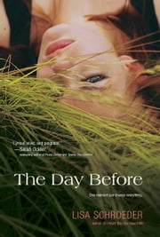 The Day Before ebook by Lisa Schroeder