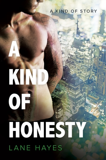 A Kind of Honesty ebook by Lane Hayes