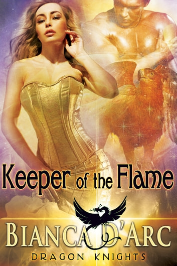 Keeper of the Flame ebook by Bianca D'Arc