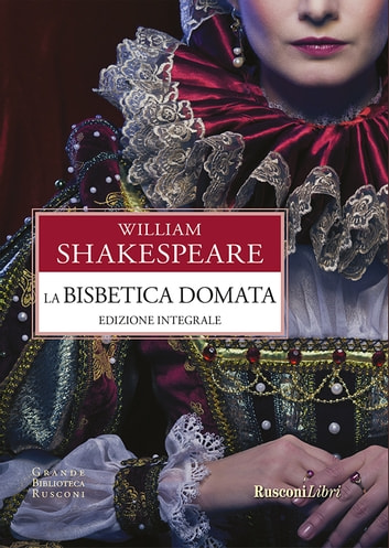 La bisbetica domata ebook by William Shakespeare
