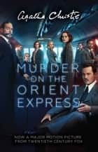 Murder on the Orient Express (Poirot) ebook by Agatha Christie