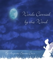 Words Carried By The Wind ebook by Augusto Santa Cruz