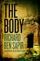 The Body ebook by Richard  Ben Sapir