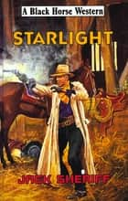 Starlight ebook by Jack Sheriff