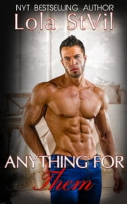 Anything For Them (The Hunter Brothers book 4) - The Hunter Brothers, #4 ebook by Lola StVil