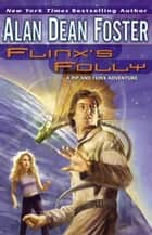 Flinx's Folly ebook by Alan Dean Foster