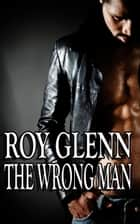 The Wrong Man ebook by