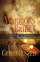 Warrior's Bride ebook by GERRI RUSSELL