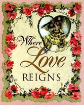 Where Love Reigns ebook by Thomas Nelson