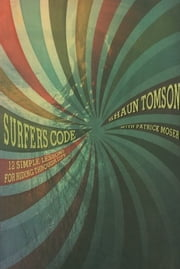 Surfer's Code ebook by Shaun Tomson