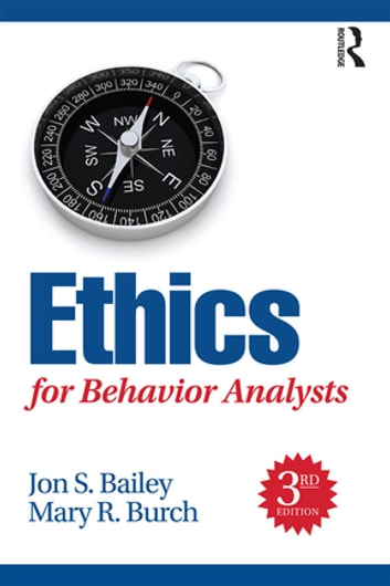Ethics for behavior analysts ebook by jon bailey 9781317363439 ethics for behavior analysts ebook by jon baileymary burch fandeluxe Choice Image