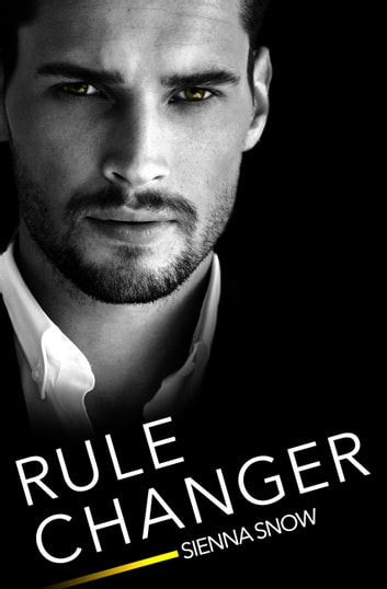 Rule Changer ebook by Sienna Snow