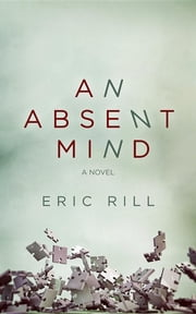 An Absent Mind ebook by Eric Rill
