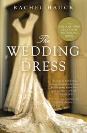 The Wedding Dress ekitaplar by Rachel Hauck