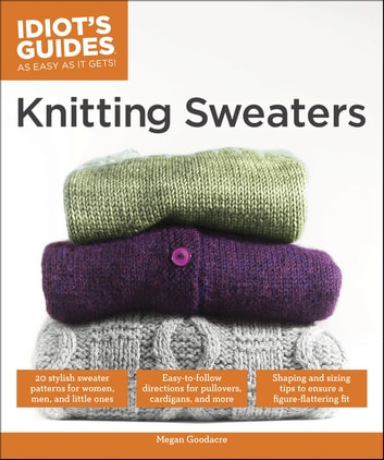 Knitting Sweaters eBook by Megan Goodacre