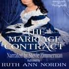 Marriage Contract, The audiobook by Ruth Ann Nordin