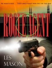 Rogue Agent ebook by Les Mason
