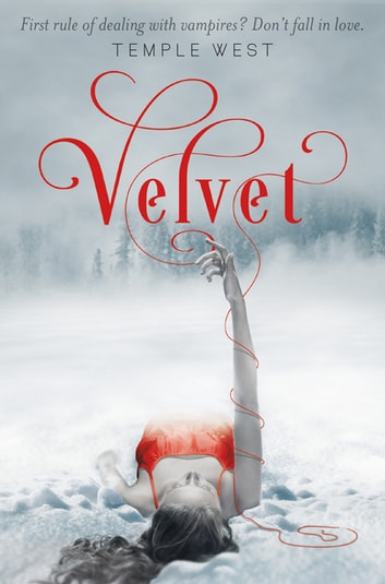 Velvet - A Swoon Novel ebooks by Temple West