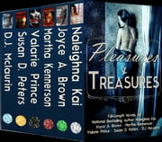 Pleasures & Treasures ebook by Naleighna Kai,Joyce A. Brown,Valarie Prince,Martha Kennerson,Susan D. Peters,D. J. McLaurin