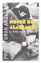 Noche de alacranes (eBook-ePub) ebook by Alfredo Gómez Cerdá