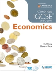 Cambridge IGCSE and O Level Economics ebook by Margaret Ducie,Paul Hoang