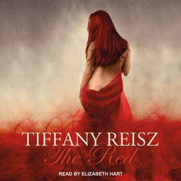The Red - An Erotic Fantasy audiobook by Tiffany Reisz