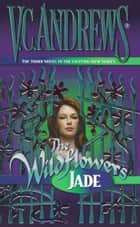 Jade ebook by V.C. Andrews