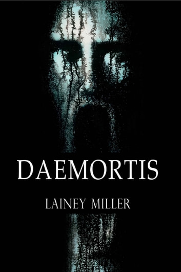 Daemortis ebook by Lainey Miller