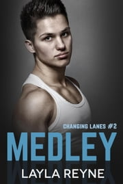 Medley - Changing Lanes, #2 ebook by Layla Reyne