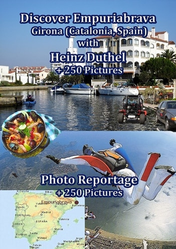 Discover Empuriabrava - Girona (Catalonia, Spain) ebook by Heinz Duthel