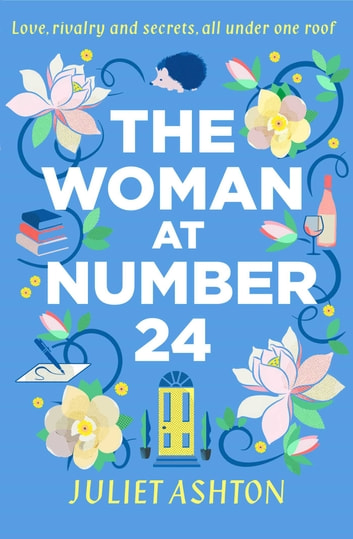 The Woman at Number 24 ebook by Juliet Ashton