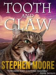 Tooth and Claw ebook by Stephen Moore